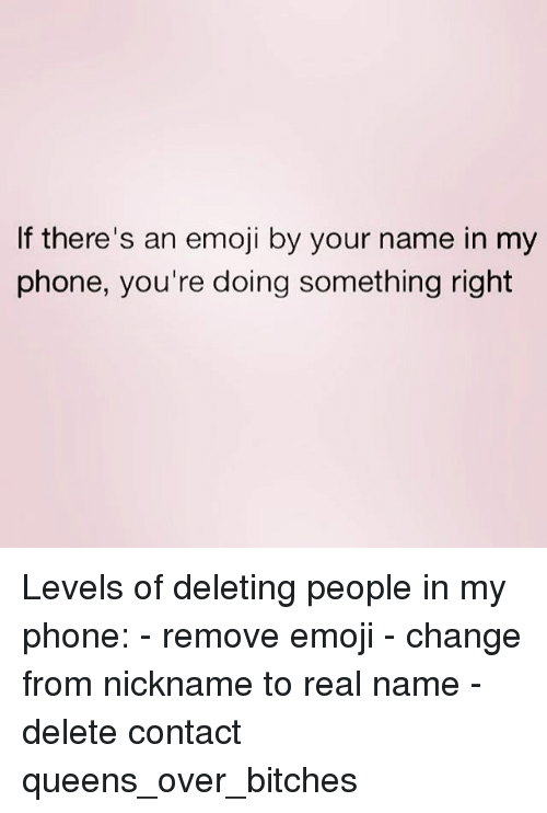 If There's an Emoji by Your Name in My Phone You're Doing