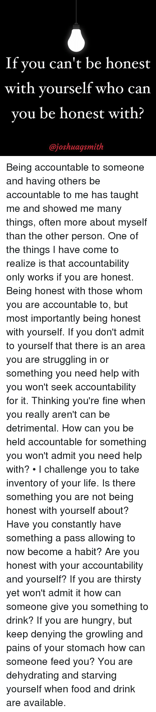 being accountable to others