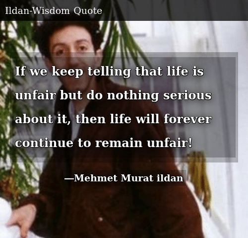 Life Is Unfair Quotes 1
