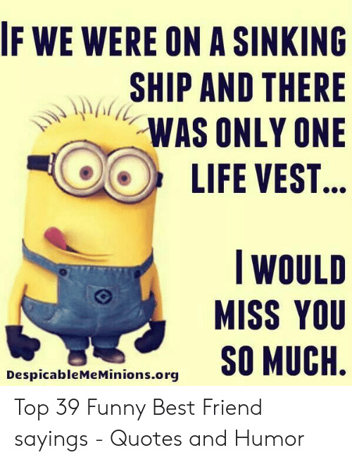 If WE WERE ON a SINKING SHIP AND THERE WAS ONLY ONE LIFE ...