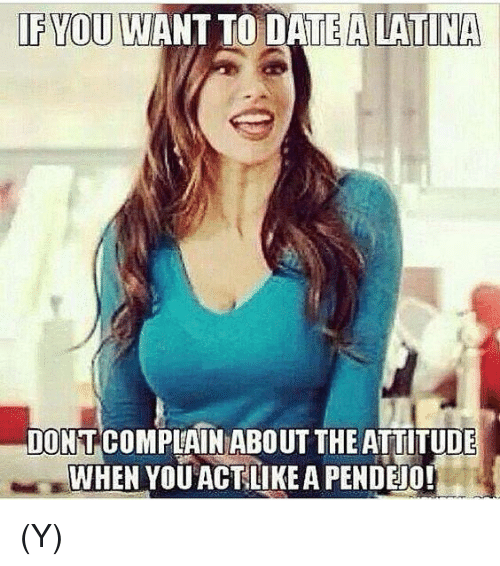stages of dating a latina meme Dating a latina meme, dating a latina meme headache, latina attitude memes, latina memes, dating a spanish girl, how to know if a spanish girl likes you,.