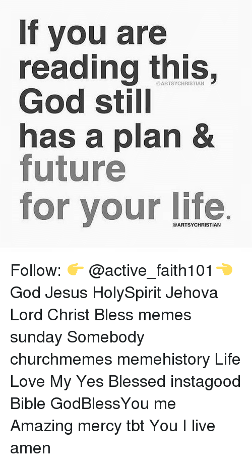 If You Are Reading This God Still Has a Plan & Future for