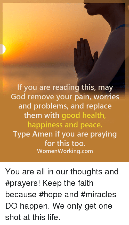 If You Are Reading This May God Remove Your Pain Worries and