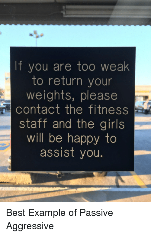 If You Are Too Weak To Return Your Weights Please Staff And The