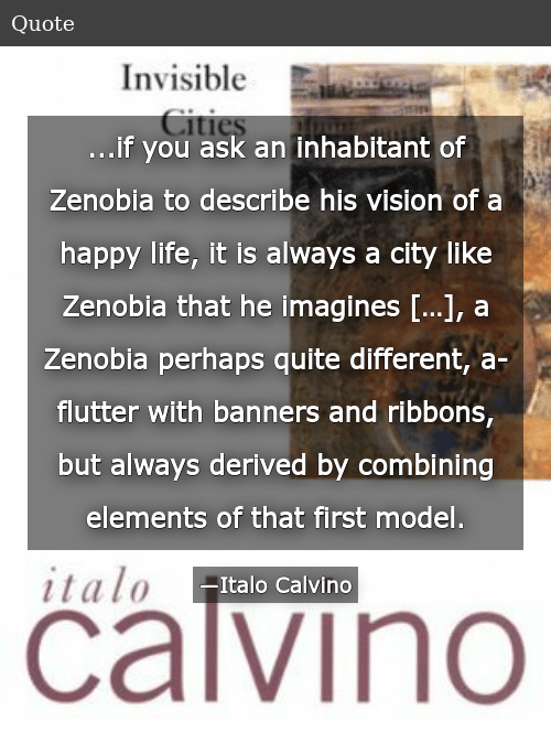 If You Ask an Inhabitant of Zenobia to Describe His Vision