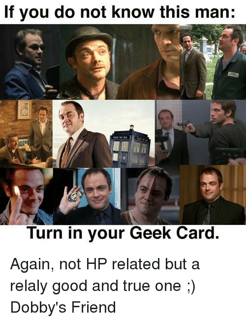 If You Do Not Know This Man Turn In Your Geek Card Again Not Hp