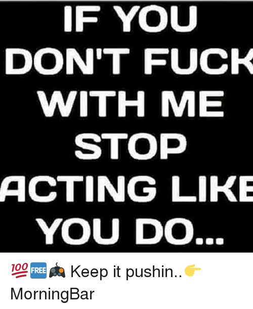 Don t fuck with me