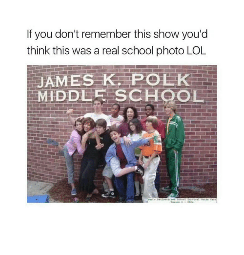 Memes, 🤖, and James: If you don't remember this show you'd  think this was a real school photo LOL  JAMES KE POLK  MIDDLE SCHOOL