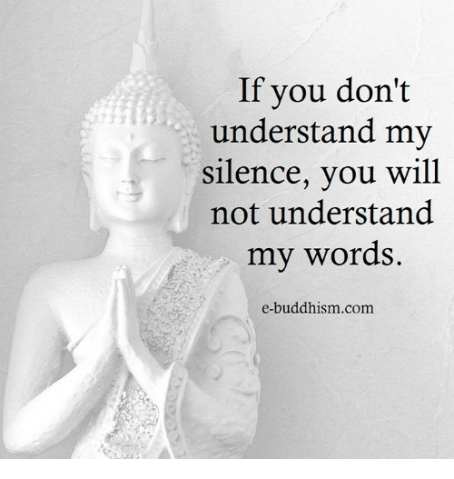 Memes, Buddhism, and 🤖: If you don't  understand my  silence, you will  not understand  my words  e-buddhism com