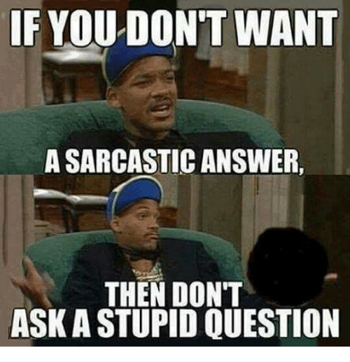 Sarcastic Answers