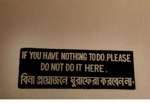 Nihilist, You, and Do It: IF YOU HAE NOTHING TODO PLEASE  DO NOT DO IT HERE.