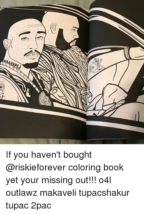 Memes Book And Tupac If You Havent Bought Riskieforever Coloring