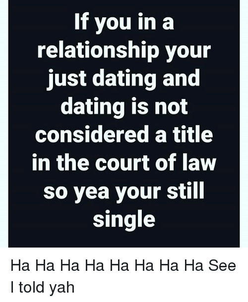 just dating or relationship