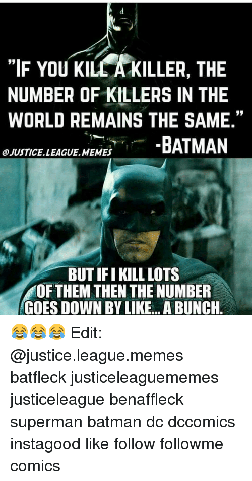if you klueakiller the number of killers in the world 7789912 ✅ 25 best memes about justice league meme justice league memes,Edit Memes