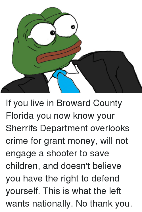 If you live in broward county florida you now know your sherrifs children crime and money if you live in broward county florida you now solutioingenieria Image collections