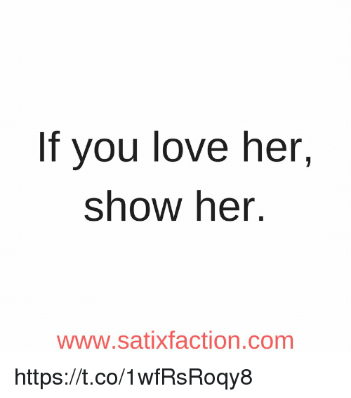 Show how much you love her