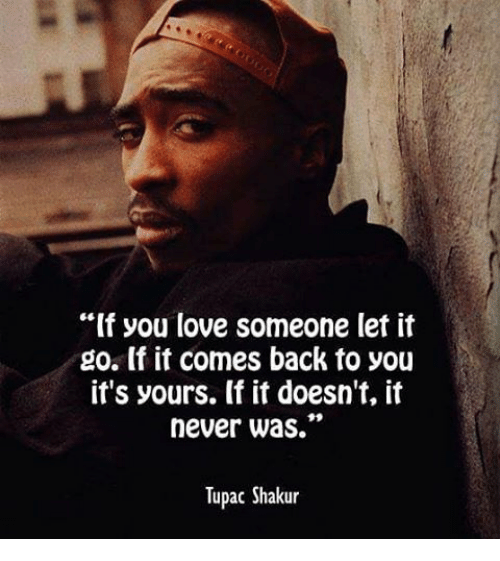 If You Love Someone Let It Go If It Comes Back To You Its Yours If