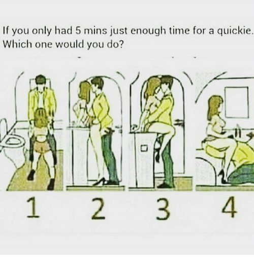 Time For A Quickie
