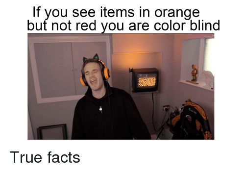 If You See Items in Orange but Not Red Vou Are Color Blind