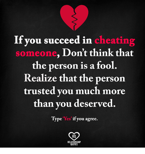 If You Succeed In Cheating Dont Think That Sonne One The Person Is