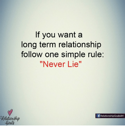 If You Want a Long Term Relationship Follow One Simple Rule