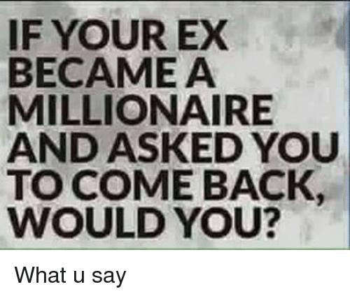 Will your ex come back to you