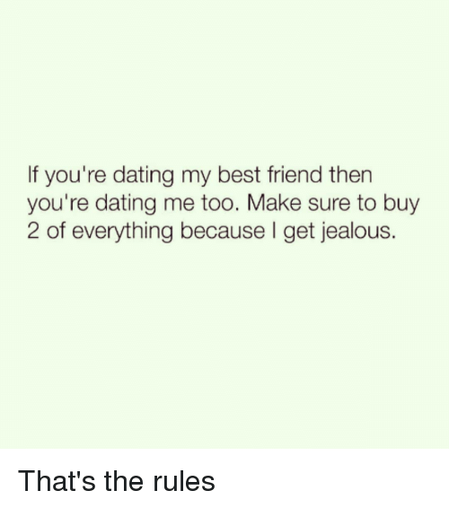 rules for dating my best friend