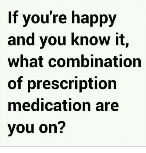 Image result for prescription medications meme