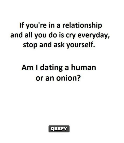 Dating a Human or an Onion - Relationship - Quotes 2 Image