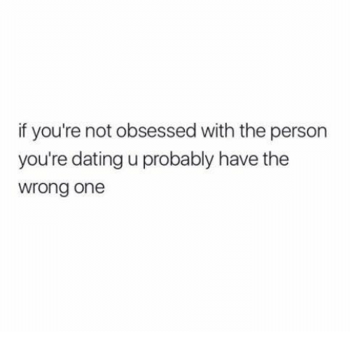 obsessed with dating