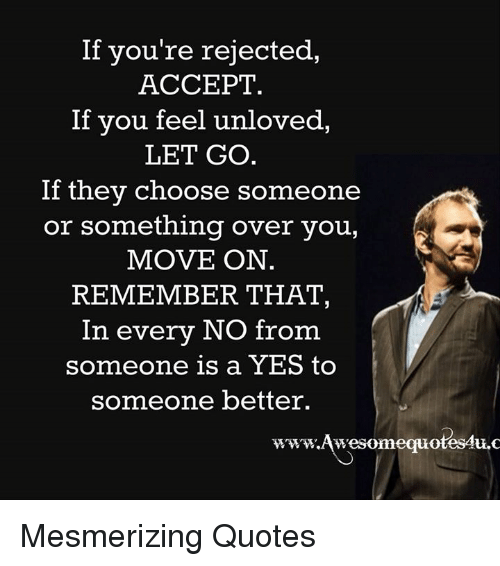 how to get over someone who rejected you