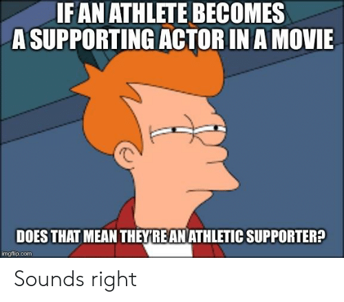 IFAN ATHLETE BECOMES a SUPPORTING ACTOR IN a MOVIE DOES THAT