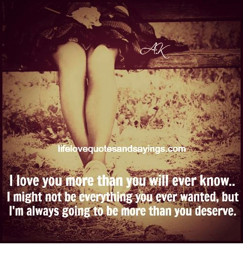 I Love You More Than You Know Quotes: Ifelovequotesandsayingscom I Love You More Than You Will