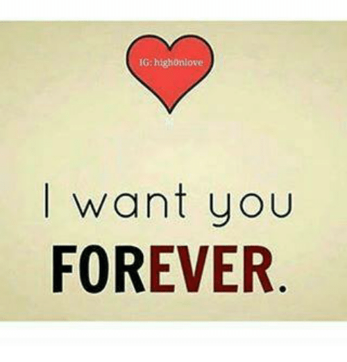 want you forever