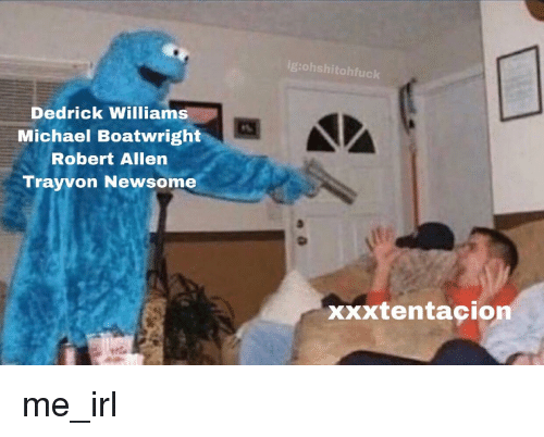 Igohshitohfuck Dedrick Williams Michael Boatwright Robert