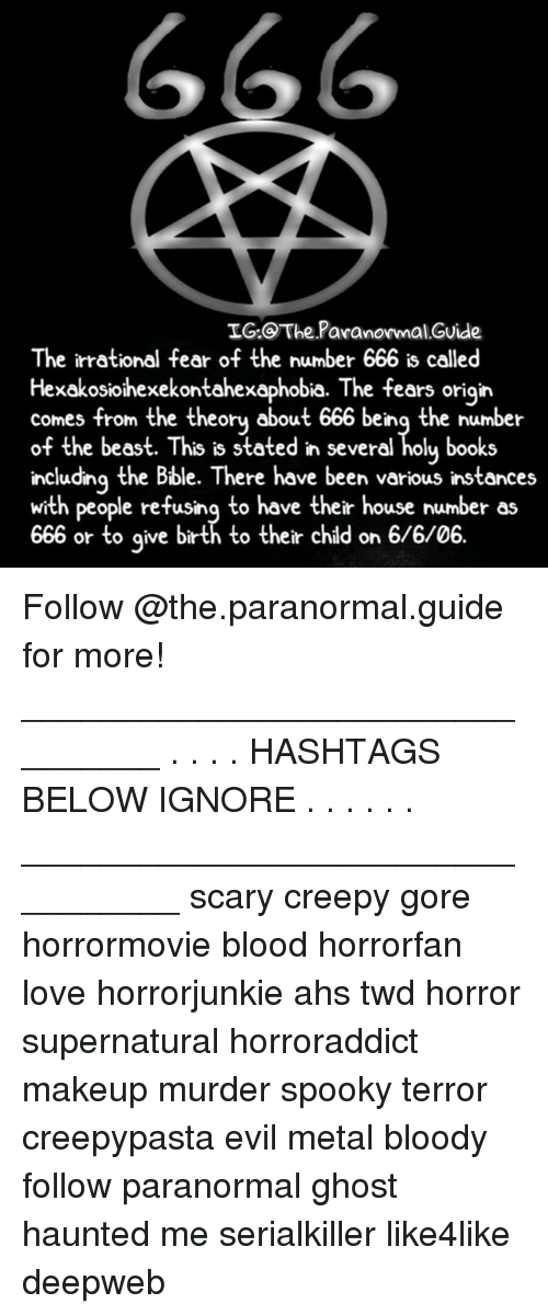 IG@TheParanormalGuide the Irrational Fear of the Number 666 Is