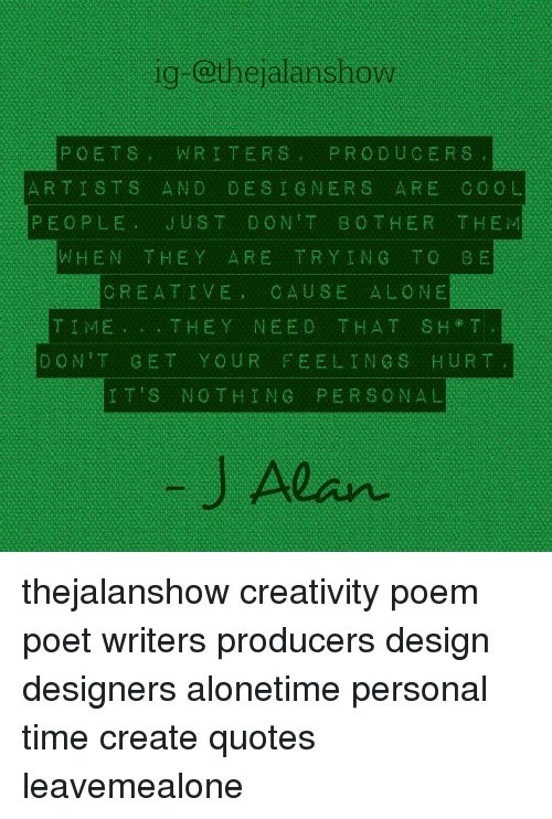 Ig POETS WRITERS PRODUCERS ARTISTS AND DESIGNERS ARE COOL PEOPLE