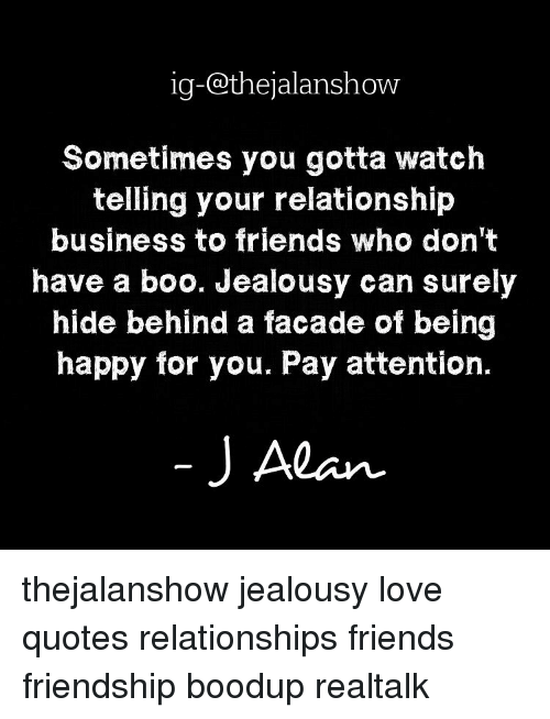 Ig At Thejalanshow Sometimes You Gotta Watch Telling Your Relationship