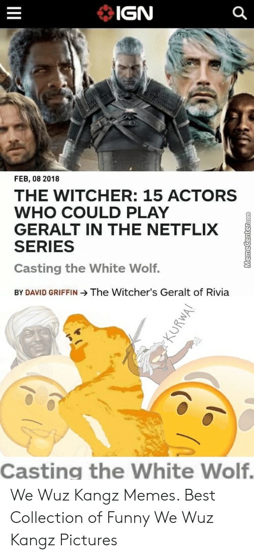 Ign Feb 08 2018 The Witcher 15 Actors Who Could Play Geralt