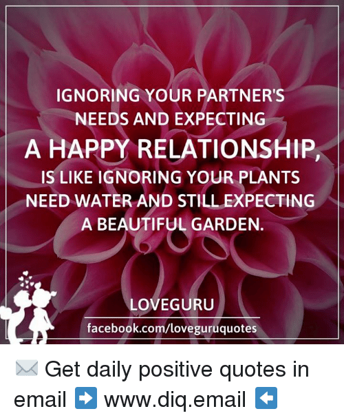 Love Guru Quotes Magnificent Ignoring Your Partners Needs And Expecting A Happy Relationship As