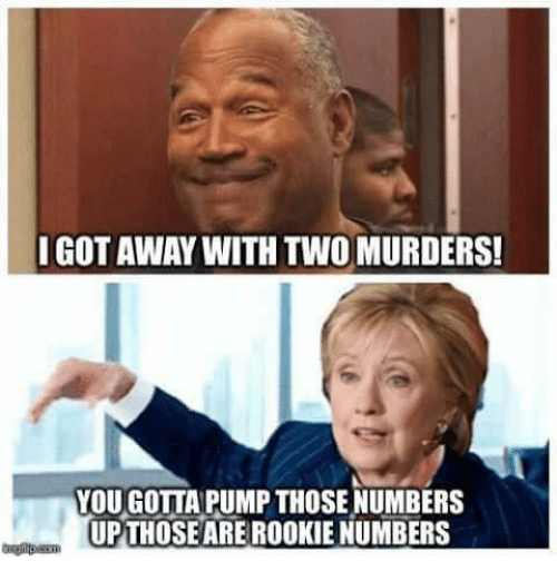 IGOT AWAY WITH TWO MURDERS! YOU GOTTA PUMP THOSE NUMBERS