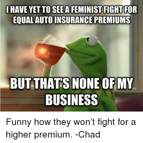 Ihave Yet To Seea Feminist Fight For Equal Auto Insurance Premiums
