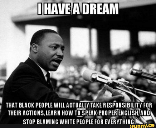 [Image: ihavea-adream-that-black-people-will-act...743464.png]