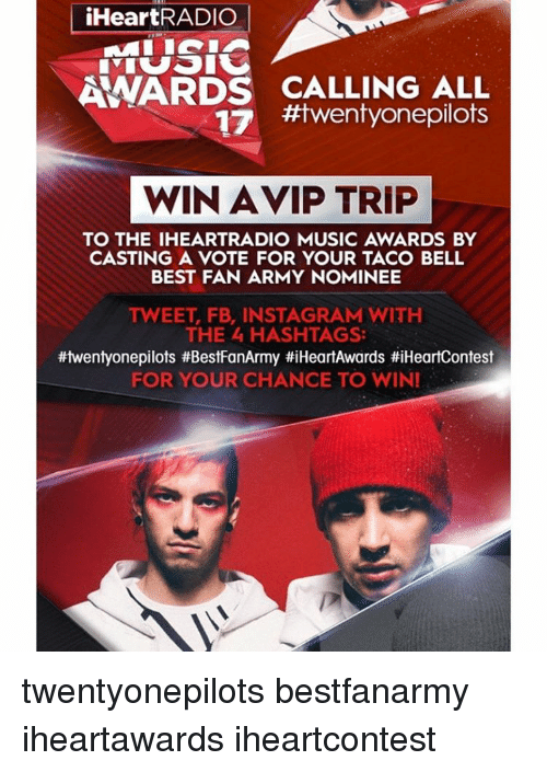 iHeartRADIO AWARDS CALLING ALL 17 #Twentyonepilots WIN AVIP TRIP TO