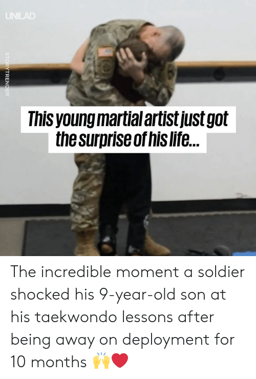 Dank, Life, and Old: Ihis young martial artistjustgolt  the surpriseof his life. The incredible moment a soldier shocked his 9-year-old son at his taekwondo lessons after being away on deployment for 10 months 🙌❤️️