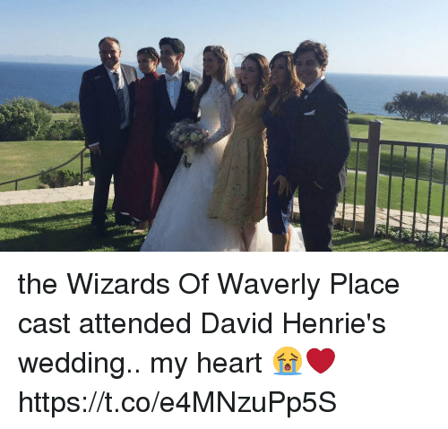 Wizards of Waverly Place, Heart, and Wizards: IIIE the Wizards Of Waverly Place cast attended David Henrie's wedding..  my heart 😭❤️ https://t.co/e4MNzuPp5S