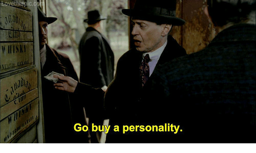 Personality, Buy, and Buy A: IIIS  Go buy a personality.