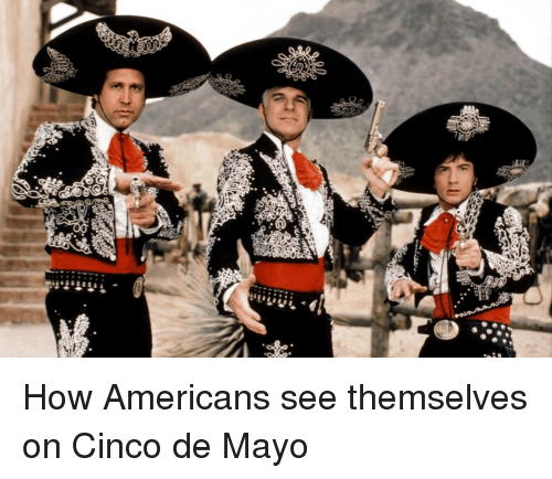 Funny, Cinco De Mayo, and How: ijijiji,4|