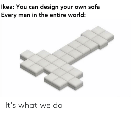 Can Design Your Own Sofa Every Man