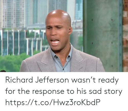 Sports, Sad, and Story: il Richard Jefferson wasn't ready for the response to his sad story https://t.co/Hwz3roKbdP